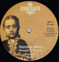 CHRISTINE MILLER strenght of my life - dub / TONY ROOTS sabath meditation - ZION GATE PLAYERS riddim