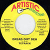 TETRACK dread out deh / dread dub