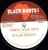 SUGAR MINOTT three wise men / dubwise