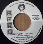 N ELLIOTT & N BAILEY people let love shine / THE JET SET too much version