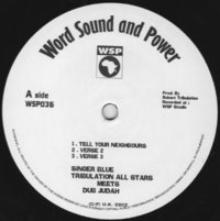SINGER  BLUE & DUB JUDAH tell your neighbours + 2 dubs / TRIBULATION ALL STARS rise up + 2 dubs