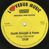 KING GENERAL health strenght & power - dub / EAST MEET WEST militant style - dub
