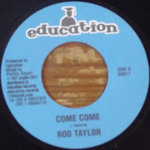 ROD TAYLOR come come / ACTION FIRE things you do