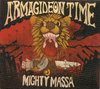 MIGHTY MASSA armagideon time CD