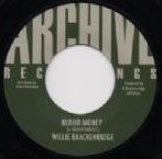 WILLIE BRAKENRIDGE blood money  / SOUL SYNDICATE version