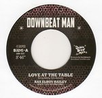 RAS ELROY BAILEY(BLACK SLATE INTERNATIONAL) love at the table / DOWNBEAT MAN PLAYERS nyahbinghi dub
