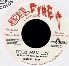 MARCUS REID poor man cry / MARCUS ALL STARS soul on fire