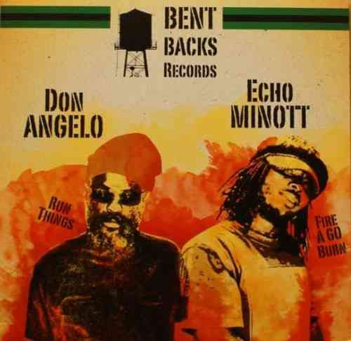 ECHO MINOTT fire a go burn  - version / DON ANGELO run things - HYPA mr bad dub