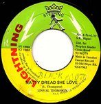LINVAL THOMPSON natty dread she love / stepping dub