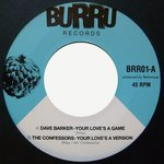 DAVE BARKER your love 's a game / THE CONFESSORS your love's a version
