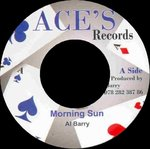 AL BARRY & ACES morning sun / i m not a king