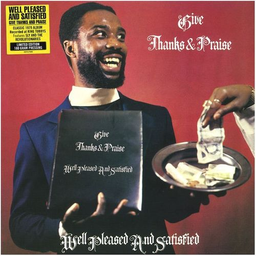 WELL PLEASED AND SATISFIED give thanks & praise LP