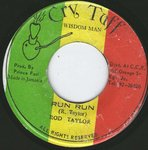 ROD TAYLOR run run / CRY TUFF AND THE ORIGINALS version