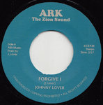 JOHNNY LOVER forgive i / ARK RIDERS forgiven dub