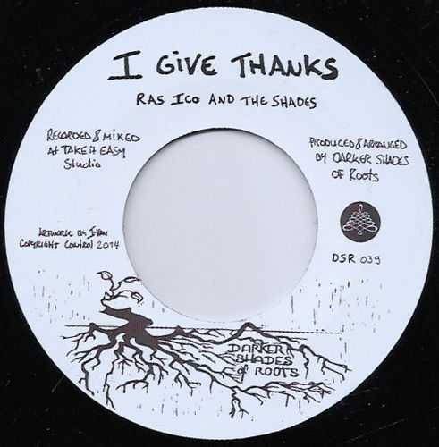 RAS ICO & THE SHADES fi give thanks / THE SHADES black moon