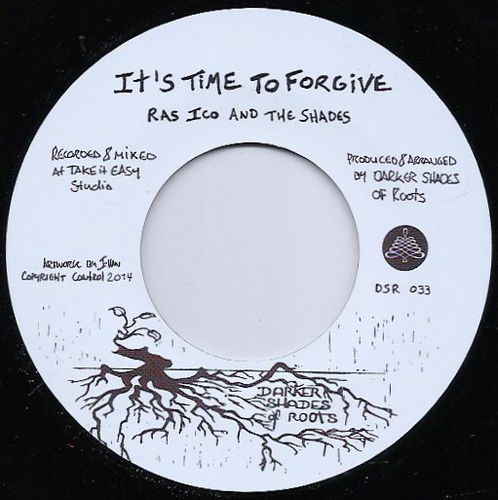 RAS ICO & THE SHADES it's time to forgive / THE SHADES the reminder