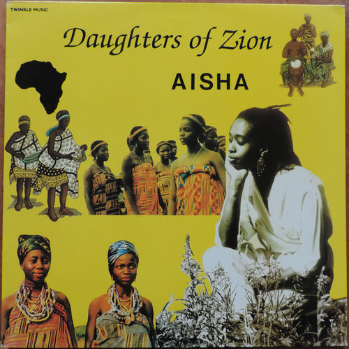 AISHA daughters of zion LP