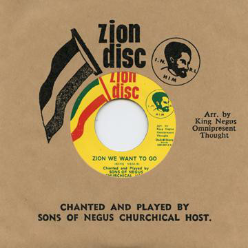 THE SONS OF NEGUS zion we want to go / time is drawing high