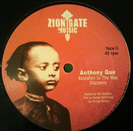 ANTHONY QUE rastafari is the way - dub / RAS MAC BEAN jah have the key -  ZION GATE PLAYERS version