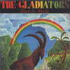 THE GLADIATORS back to roots LP