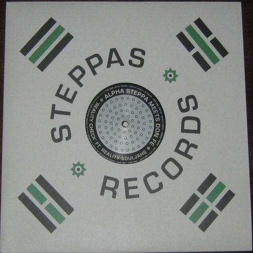 ALPHA STEPPA & REALITY SOULJAHS - reality check - dub / DON FE reality check - string theory
