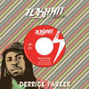 DERRICK PARKER gone pon top / version