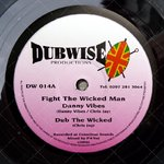DANNY VIBES fight the wicked man - dub / DEBAURA STAR holy communion - dub