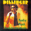 DILLINGER funky punk rock to the music LP