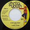O'NEIL DYER a dat she want / version