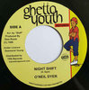 O'NEIL DYER night shift / version