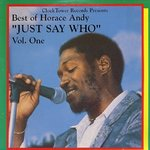 HORACE ANDY best of horace andy just say who LP