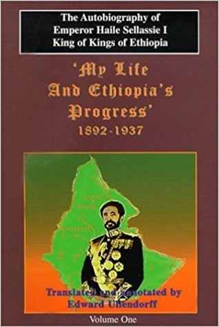 THE AUTOBIOGRAPHY OF EMPEROR HAILE SELLASSIE 1 BOOK