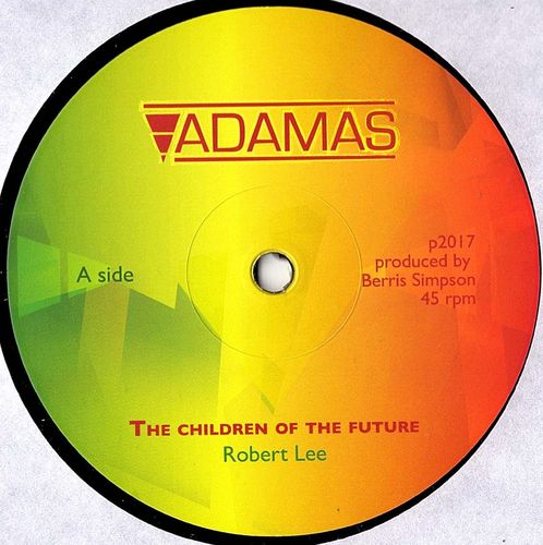 ROBERT LEE the children of the future / children's dub