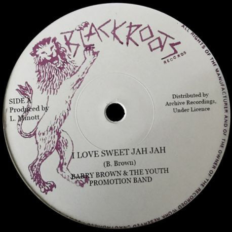BARRY BROWN & YOUTH PROMOTIONS BAND i love sweet jah jah - dub / alt mix