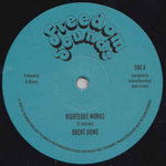 BRENT DOWE righteous works - dub / PRINCE ALLA city without pity - dub