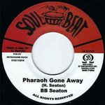 BB SEATON pharaoh gone away /  THE CONSCIOUS MINDS dub