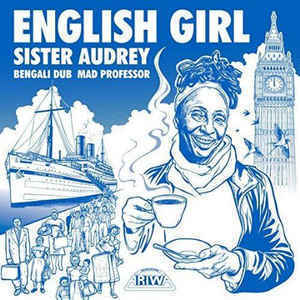 SISTER AUDREY english girl - dub / MAD PROFESSOR bengali dub
