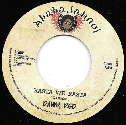 DANNY RED rasta we rasta / FORWARD EVER africa to hollywood dub