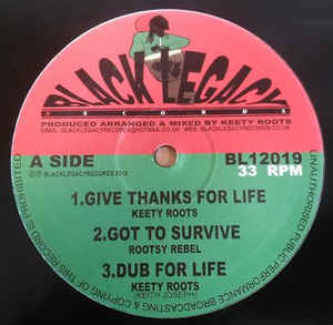 KEETY ROOTS give thanks for life - ROOTSY REBEL got to survive - du / to the end - over the horizon