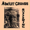 MIDNIGHT GROOVERS suffering  LP
