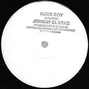 JOHNNY CLARKE rude boy - dub / you better try - dub
