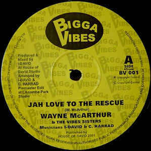 WAYNE McARTHUR jah love to the rescue - dub / WAYNE McARTHUR & THE VIBES SISTERS a who dem - dub