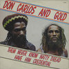 DON CARLOS & GOLD them never know natty dread have him credential LP