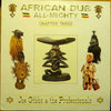 JOE GIBBS & THE PROFESSIONALS afican dub almighty chapter three