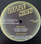 LITTLE KIRK truly great - great dub / give jah the praise - praise dub