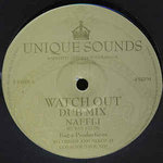 NAFFI - I i'm vex - dub / watch out - dub