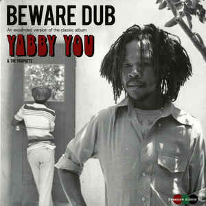 YABBY YOU & THE PROPHETS beware dub