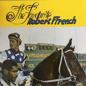 ROBERT FFRENCH the favourite