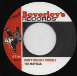 THE MAYTALS don't trouble trouble / one eye enos