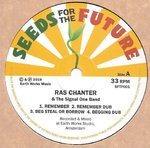 RAS CHANTER remember - dub - beg steal or borrow - dub / jah is real - dub - good man - dub